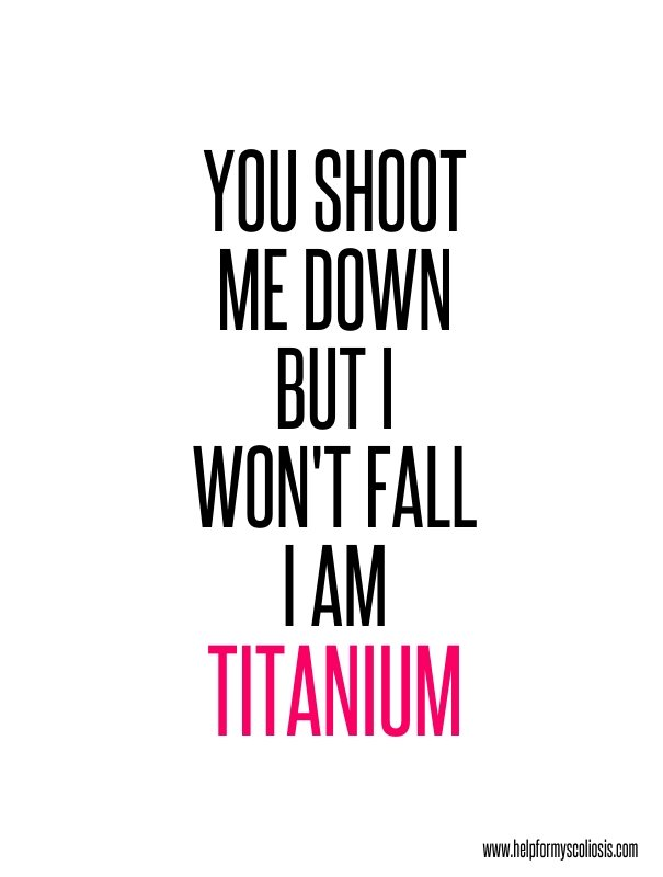 scoliosis-quote-i-am-titanium