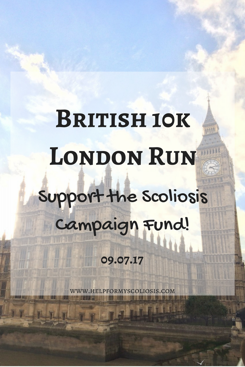 British 10k London Run - Support the Scoliosis Campaign Fund
