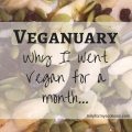 Veganuary - why I went Vegan for a month