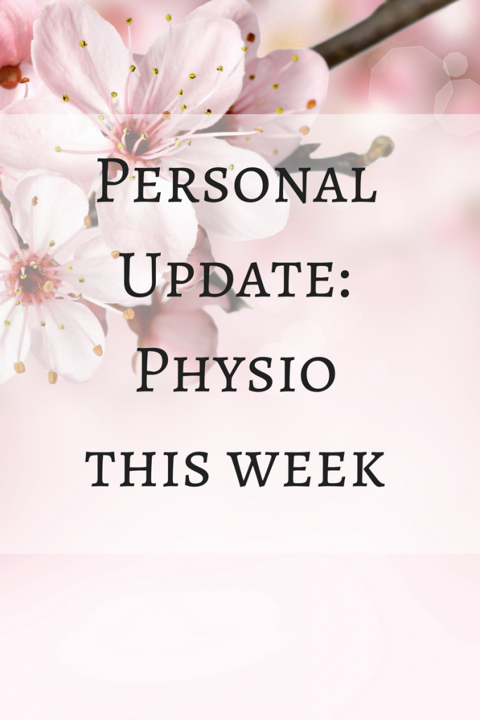 Personal Update-Physio this week