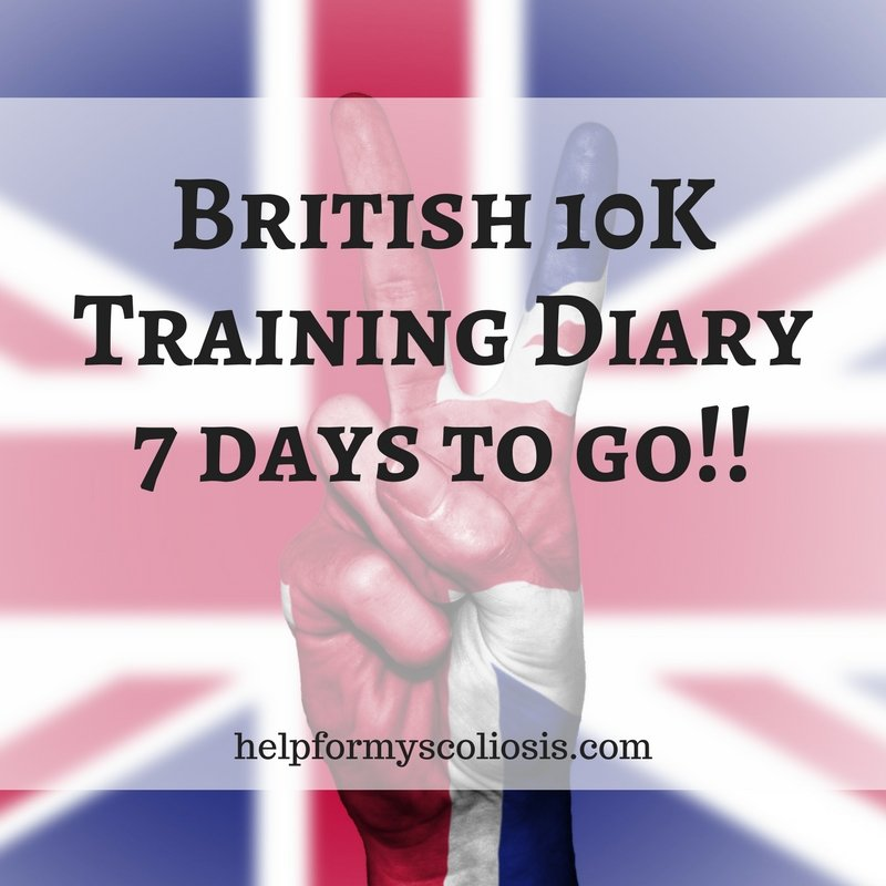 British 10K Training Diary 7 days to go!!