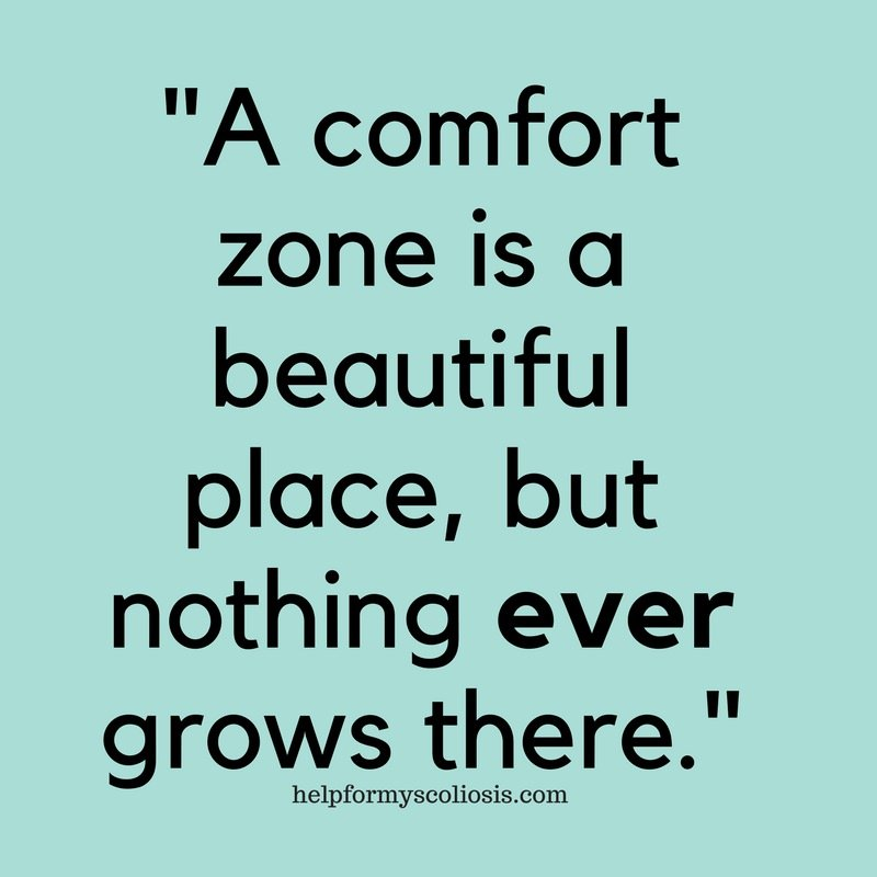 Scoliosis Quote - Comfort Zone