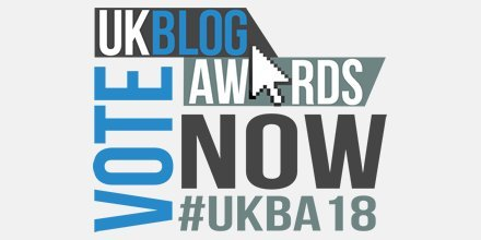 UK Blog Awards - Vote Now